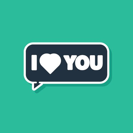 Blue Speech bubble with text I love you icon isolated on green background. 8 March. International Happy Women Day. Vector Illustration