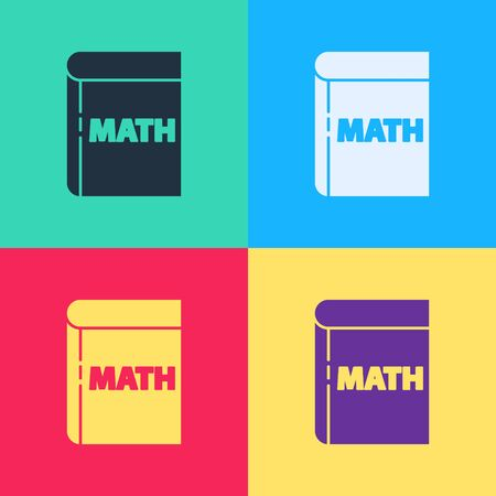 Pop art Book with word mathematics icon isolated on color background. Math book. Education concept about back to school.  Vector Illustration