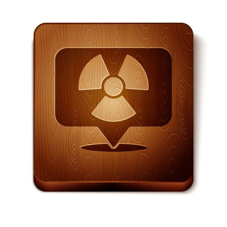 Brown Radioactive in location icon isolated on white background. Radioactive toxic symbol. Radiation Hazard sign. Wooden square button. Vector