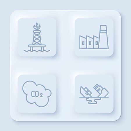 Set line Oil rig with fire, Oil industrial factory building, CO2 emissions in cloud and Wrecked oil tanker ship. White square button. Vector.