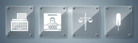 Set Feather pen, Scales of justice, Wanted poster and Retro typewriter. Square glass panels. Vector