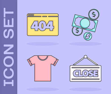 Set Hanging sign with Closed, Page with a 404 error, T-shirt and Money cash and coin icon. Vector.