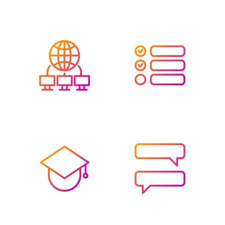 Set line Speech bubble chat, Graduation cap on globe, Computer network and Task list. Gradient color icons. Vector Illustration