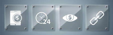 Set Chain link, Eye with dollar, Clock 24 hours and Tablet with dollar. Square glass panels. Vector