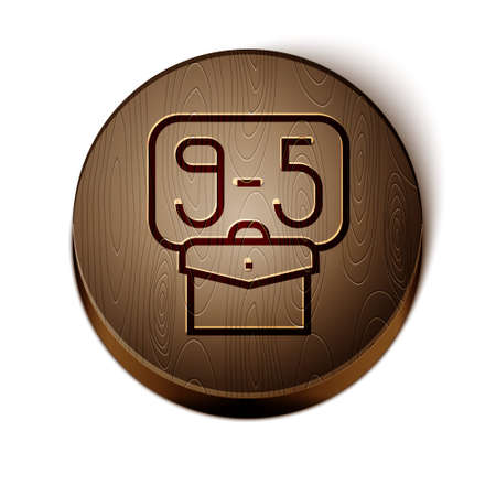 Brown line From 9:00 to 5:00 job icon isolated on white background. Concept meaning work time schedule daily routine classic traditional employment. Wooden circle button. Vector