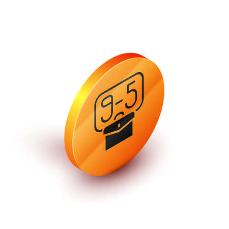 Isometric From 9:00 to 5:00 job icon isolated on white background. Concept meaning work time schedule daily routine classic traditional employment. Orange circle button. Vector