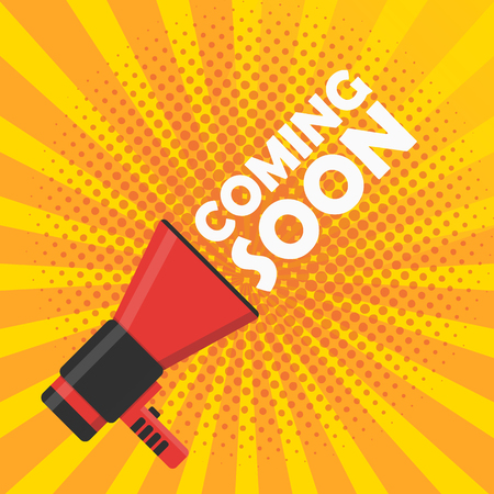 coming: Coming soon vector illustration banner. Announcement megaphone