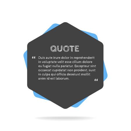 citation: Quotation mark speech bubble. Empty quote blank citation template. Polygon design element for business card, paper sheet, information, note, message, motivation, comment etc. Vector illustration. Illustration