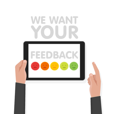 Man hand hold tablet computer with sign we want your feedback. Vector illustration