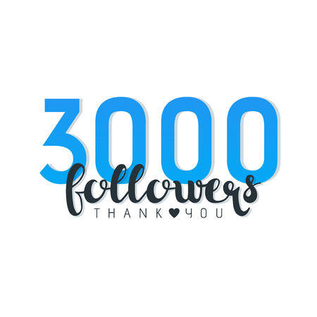 A Vector illustration of Three Thousand Followers Thank You words isolated on white.