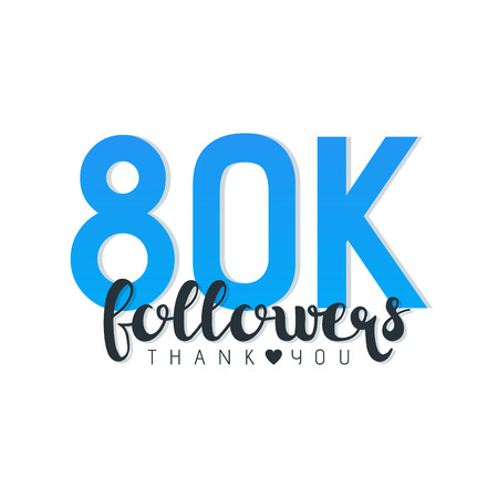 80K followers thank you letters vector illustration. Illustration