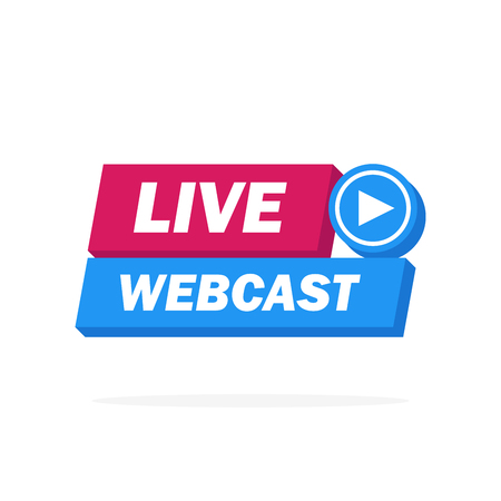 Live Webcast label - button, emblem, sticker, banner. Vector illustration.