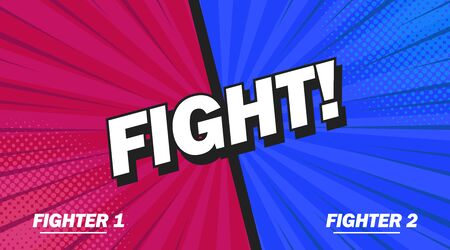 Fight 3d pop art style word. Comic background poster comic speech bubble. Vector illustration Illustration