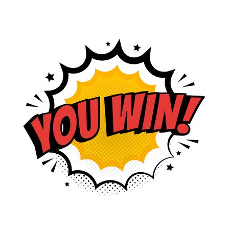 You Win Sign in Pop Art style. Big Win promo concept. Vector illustration