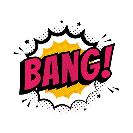 Bang sign. Wording comic speech bubble in pop art style on burst and haft tone background, cartoon background.