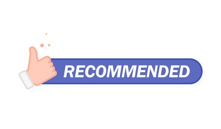Recommended icon. Line label recommended with thumb up. Sign brand with recommended. Best tag for great brend. Banner thumb up on isolated background.