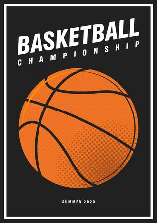 Basketball tournament sport poster design banner pop art style ball isolated on black background. luxury vertical flyer Illustration. Basketball championship template orange ball vector flyer.