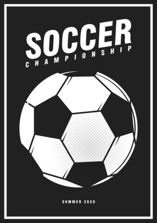 Football soccer tournament sport poster design banner with pop art style ball on black background. Luxury Illustration soccer championship template with black and white classic ball. Vector Çizim