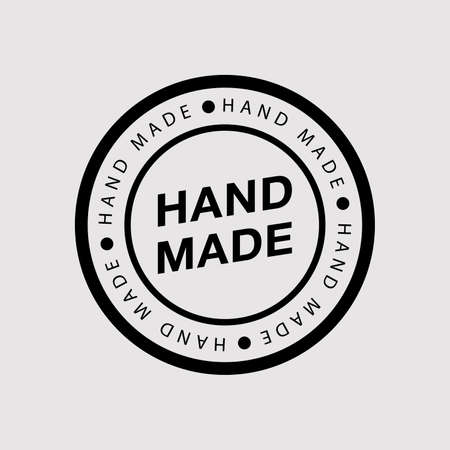 Hand made - round , badge or insignia. Vector illustration in flat design. Modern and stylish badge with an inscription on grey background.