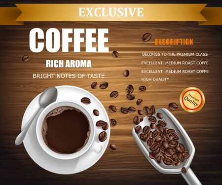 Vector ad poster with 3d realistic cup of coffee on saucer with metal spoon. Beans in scoop on wooden background. Top view of hot aroma drink, package design. Mock up, template for promotion banner.
