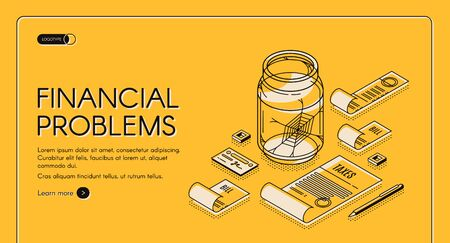 Financial problems isometric web banner tax documents and pay bills lying around empty glass jar with spiderweb inside. Poorness, money crisis, bankruptcy 3d vector line art illustration, landing page Illustration