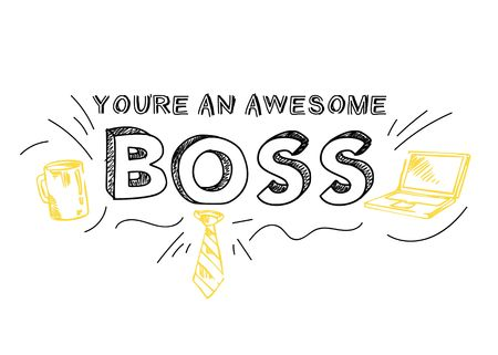 "Boss day inspirational card with inscription ""You are an awesome boss!"" and doodles. Hand drawn greeting card or print for Boss's day. Vector illustration"