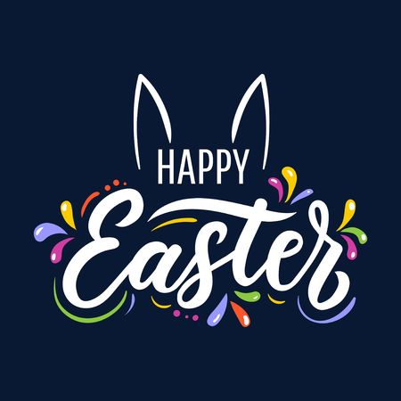 Happy Easter cute lettering greeting card. Colorful design for Easter cards, poster, invitations etc. Vector illustration