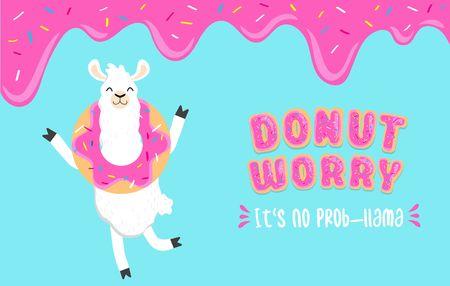Donut worry its no prob-llama inspirational card with alpaca holding a donut on head, sweet donut glaze and blue background. Llama and donut illustration. Motivational llama vector card.