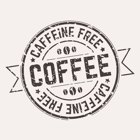 Caffeine free tag label with grunge effect vector illustration. Decaffeinated coffee emblem in black version with rubber stamp, beans and text flat style concept. Isolated on white background Imagens - 132189032
