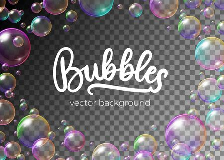 Colorful soap bubbles with rainbow reflection vector illustration. Festive frame template of balls with glares, highlights and gradient on transparent background for your creative design Illustration