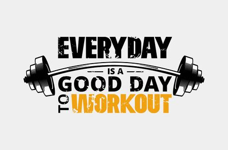 Everyday is a good day to workout poster vector illustration. Gym motivational template with barbell and plates of hard metal to make people stronger flat style design. Training concept Ilustrace