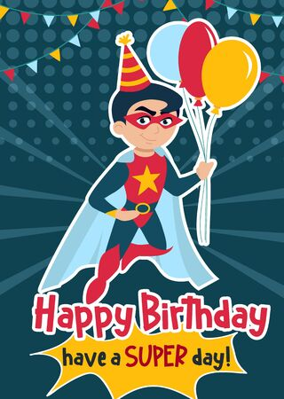 Happy Birthday and have a super day greeting card vector illustration. Congratulations of kid birth template with superhero boy flying and holding air balloons. Childhood concept Ilustração