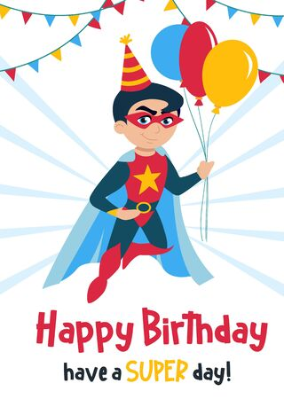 Cute Happy Birthday greeting card with boy vector illustration. Festive template with smiling kid in superhero costume holding air balloons and wishes have a super day. Childhood concept Ilustração