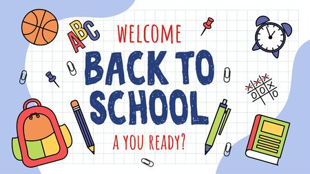 Welcome back to school banner template vector illustration. Notebook pen marker ball clock and backpack flat style. You ready. Back to school and education concept