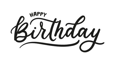 Happy birthday greeting card with lettering vector illustration. Beautiful handwritten inscription flat style. Congratulations concept. Isolated on white background