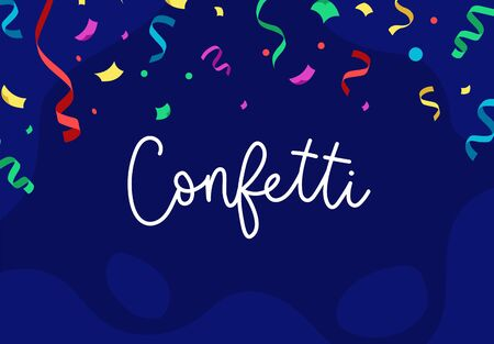 Confetti lettering on blue background. Falling vibrant multicolor ribbons and confetti vector illustration. Holiday, celebration or winning banner concept.