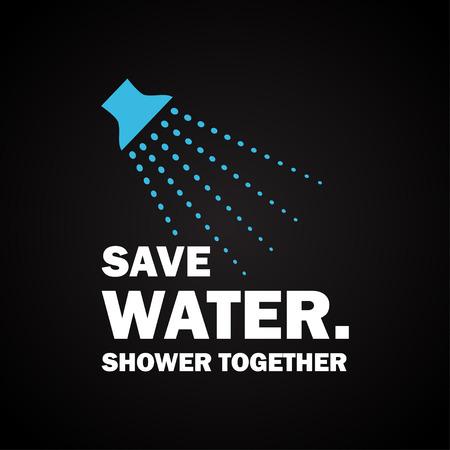 ahorrar agua: Ahorra agua. Ducha Juntos. Plantilla divertida inscripción