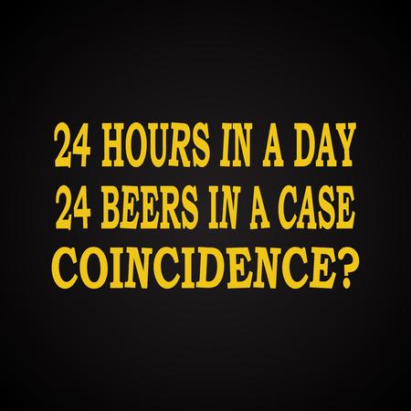 borracho: 24 horas en el d�a - plantilla divertida inscripci�n