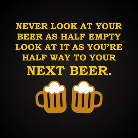 funny: Next beer - funny inscription template