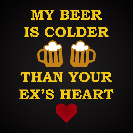 My beer is colder - funny inscription template 向量圖像