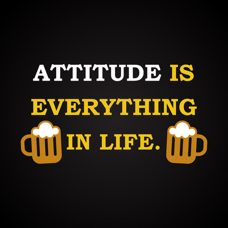 Attitude is everything - funny inscription template 向量圖像