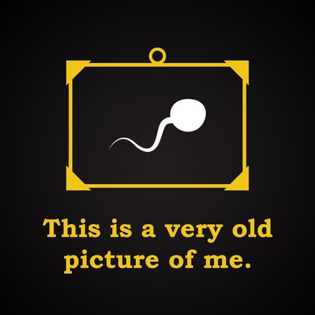 fertilize: Picture of me - funny inscription template