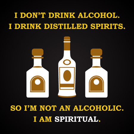 drunkard: Distilled spirits - funny inscription template