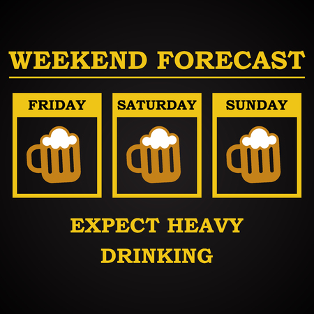 Weekend forecast - funny inscription template