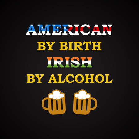 t bar: American and Irish - funny inscription template