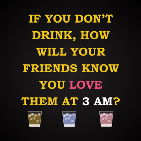 t bar: Love your friends - funny inscription template Illustration
