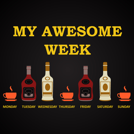 t bar: My awesome week - funny alcohol inscription template