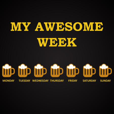 week: My awesome week - funny inscription template