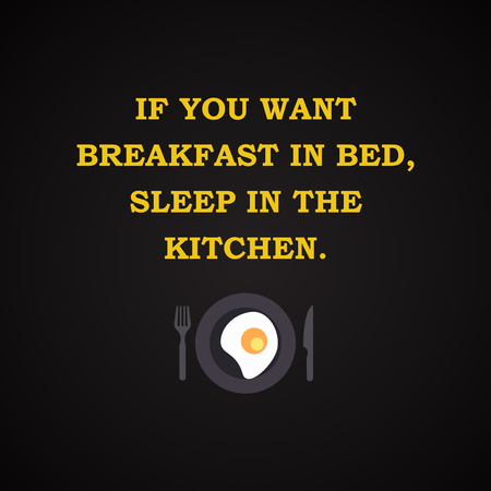 breakfast in bed: Breakfast in bed - funny inscription template Illustration