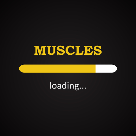 installing: Muscles loading - funny inscription template Illustration
